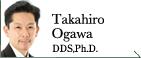 Takahiro Ogawa,DDS,Ph.D.