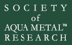 SOCIETY of AQUA METAL RESEARCH